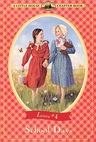 9780064420495: School Days (Little House Chapter Book)