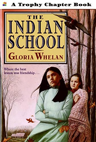 9780064420563: The Indian School (Trophy Chapter Book)