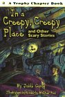 9780064420570: In a Creepy, Creepy Place: and Other Scary Stories (Trophy Chapter Book)