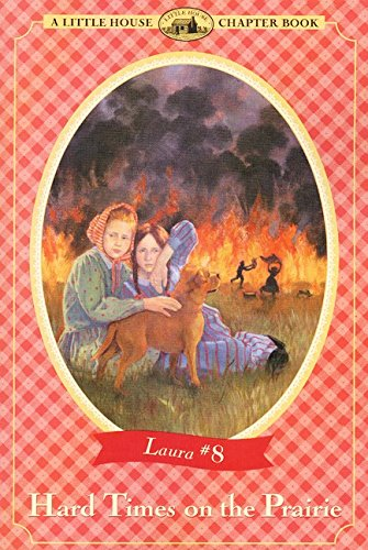 9780064420778: Hard Times on the Prairie: Adapted from the Little House Books by Laura Ingalls Wilder