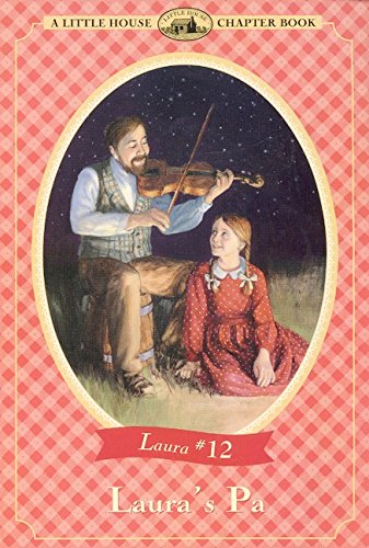 9780064420822: Laura's Pa (Little House Chapter Book)
