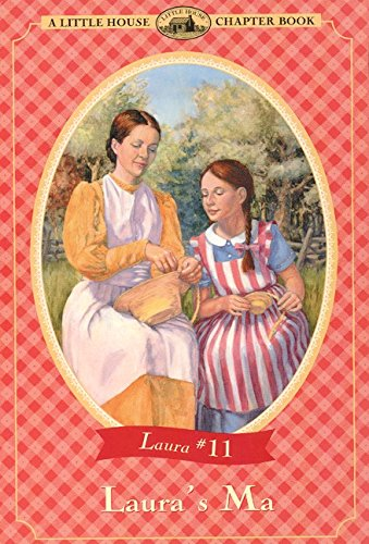 9780064420839: Laura's Ma (Little House Chapter Book)