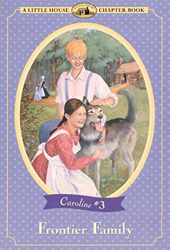 9780064420945: Frontier Family (Little House Chapter Book)