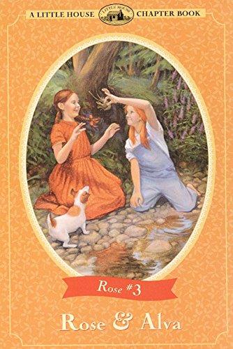 9780064420952: Rose & Alva (Little House Chapter Book)
