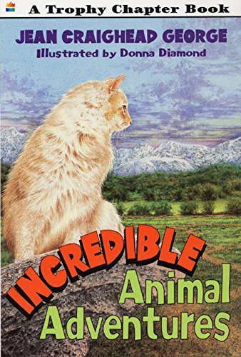 9780064421065: Incredible Animal Adventures (Trophy Chapter Book)