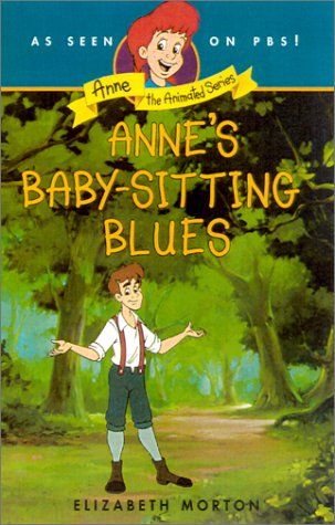 9780064421591: Babysitting Blues (Anne-the Animated Series)