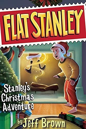 Stanley's Christmas Adventure (Flat Stanley) (0064421759) by Jeff Brown