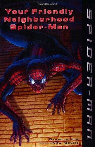 9780064421768: Spider-Man: Your Friendly Neighborhood Spider-Man (Spider-Man (Avon))