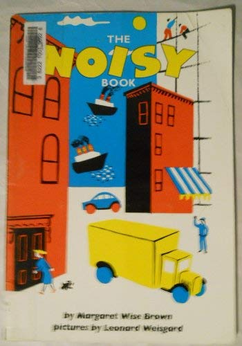 9780064430012: The Noisy Book