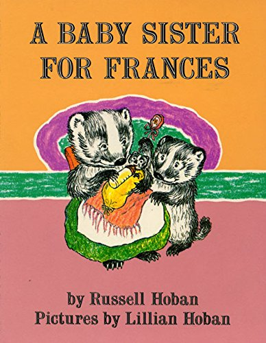 9780064430067: A Baby Sister for Frances (I Can Read Level 2)