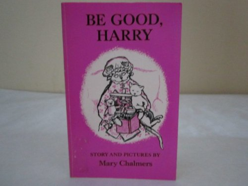9780064430272: Be Good, Harry