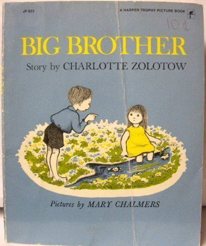 9780064430333: Big Brother, 1st Edition (Harper Trophy Picture Book)