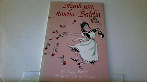 9780064430371: Thank You, Amelia Bedelia