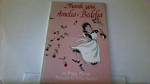 9780064430371: Thank You- Amelia Bedelia