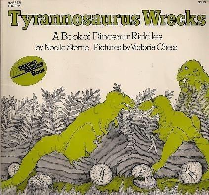 9780064430432: Tyrannosaurus Wrecks: A Book of Dinosaur Riddles