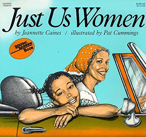 9780064430562: Just Us Women (Reading Rainbow Books)