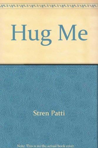9780064430623: Hug Me