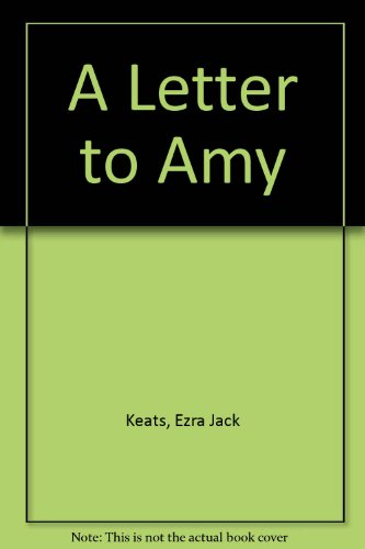 9780064430630: A Letter to Amy