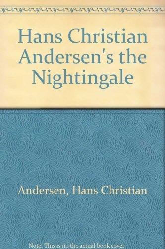 9780064430708: Hans Christian Andersen's the Nightingale