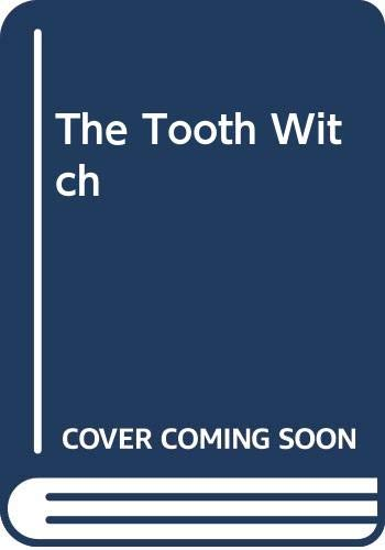 9780064430791: The Tooth Witch