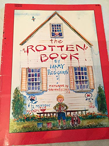 9780064430814: The Rotten Book