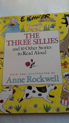 9780064430937: The Three Sillies and 10 Other Stories to Read Aloud