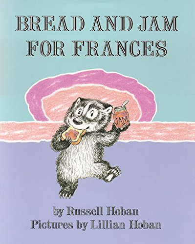 9780064430968: Bread and Jam for Frances (I Can Read Level 2)