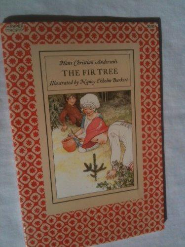 9780064431095: Hans Christian Andersen's the Fir Tree