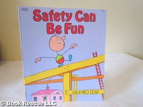 9780064431118: Safety Can Be Fun: Words and Pictures