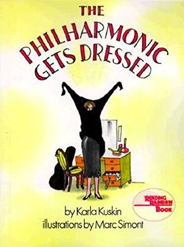 9780064431248: The Philharmonic Gets Dressed (Reading Rainbow Books)