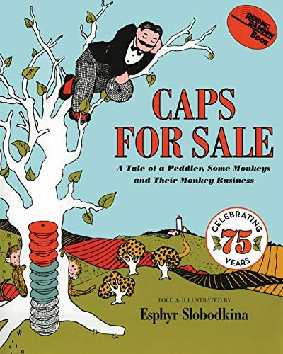 9780064431439: Caps for Sale: A Tale of a Peddler, Some Monkeys and Their Monkey Business (Reading Rainbow Books)