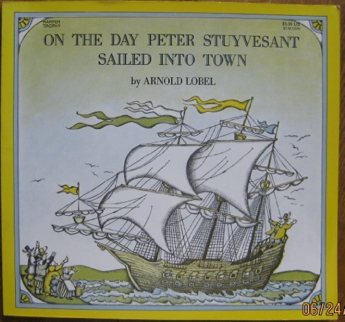 9780064431446: On the Day Peter Stuyvesant Sailed into Town