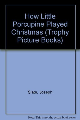 9780064431644: How Little Porcupine Played Christmas (Trophy Picture Books)