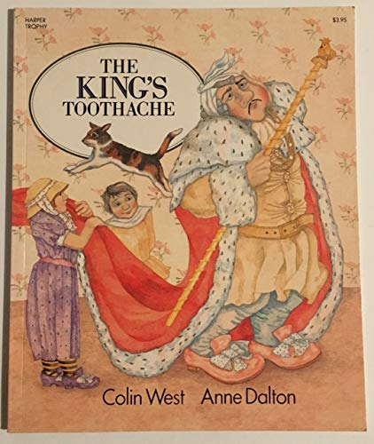 9780064431682: The King's Toothache