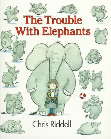 9780064431705: The Trouble With Elephants