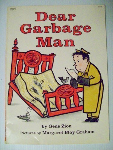 Dear Garbage Man: Zion, Gene; Graham,