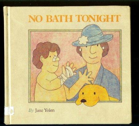 9780064431798: No Bath Tonight