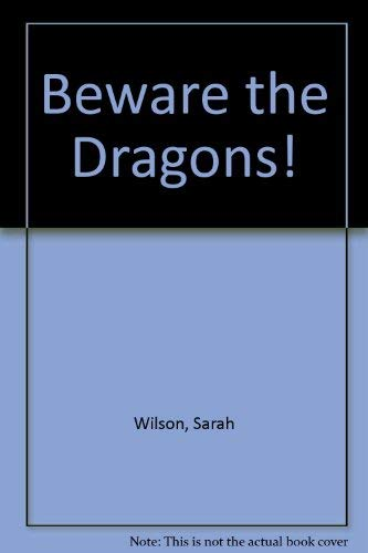9780064431866: Beware the Dragons!