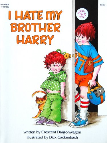 9780064431934: I Hate My Brother Harry