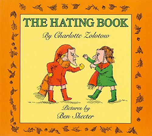 9780064431972: The Hating Book