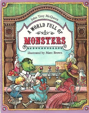 9780064432061: A World Full of Monsters