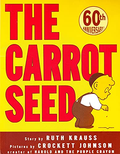 9780064432108: The Carrot Seed (Rise and Shine)