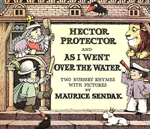 9780064432375: Hector Protector and as I Went Over the Water: Two Nursery Rhymes