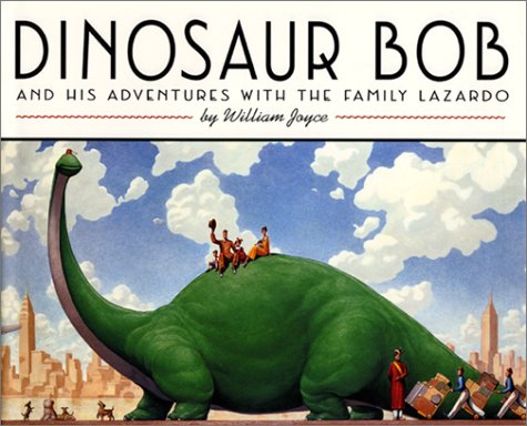 9780064432474: Dinosaur Bob: And His Adventures with the Family Lazardo