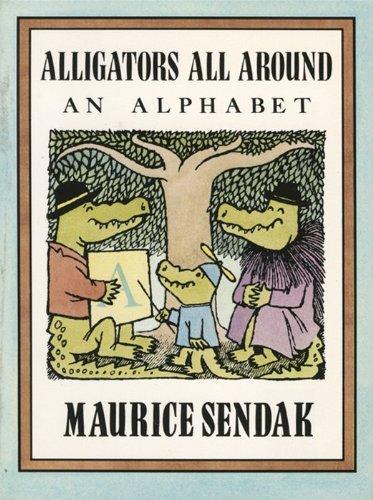 Alligators All around: An Alphabet (The Nutshell Library): Sendak, Maurice