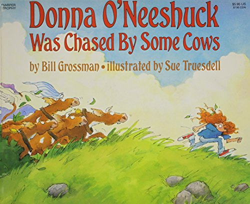 9780064432559: Donna O'Neeshuck Was Chased by Some Cows