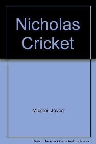 Nicholas Cricket: Joyce Maxner