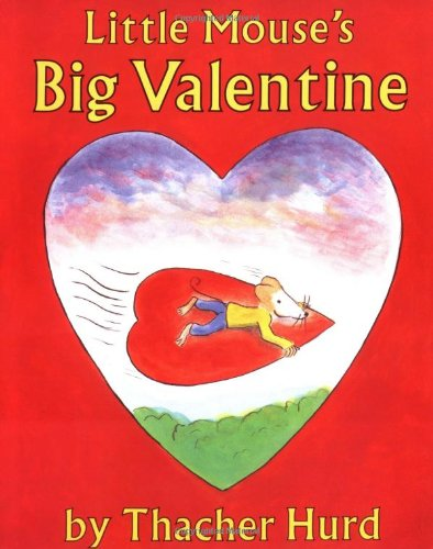 9780064432818: Little Mouse's Big Valentine