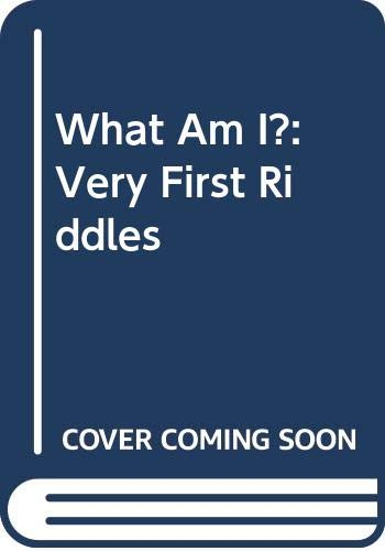 What Am I?: Very First Riddles (0064432912) by Calmenson, Stephanie