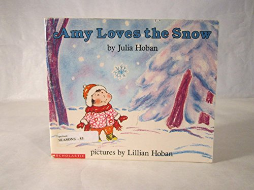 9780064432948: Amy Loves the Snow